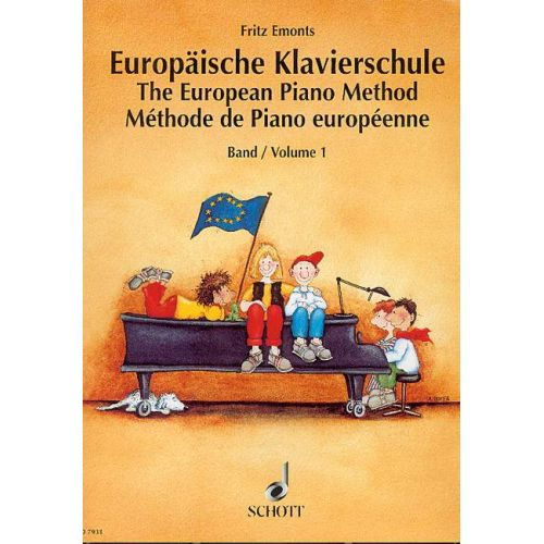 SCHOTT EMONTS FRITZ - EUROPEAN PIANO METHOD VOL.1