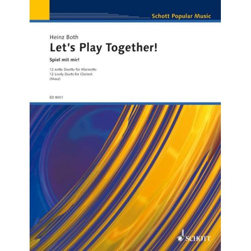 SCHOTT BOTH HEINZ - LET'S PLAY TOGETHER! - 2 CLARINETS