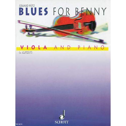 SCHOTT PUETZ EDUARD - BLUES FOR BENNY - VIOLA AND PIANO