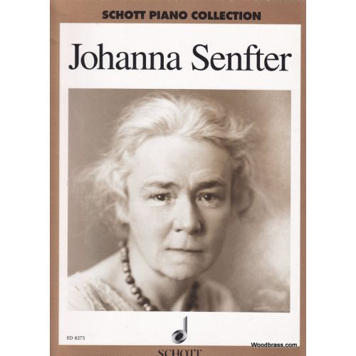 SCHOTT SENFTER JOHANNA - SELECTED WORKS - PIANO