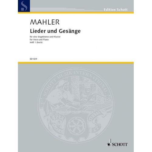 SCHOTT MAHLER GUSTAV - LIEDER UND GESANGE HEFT 1 - VOICE PART AND PIANO