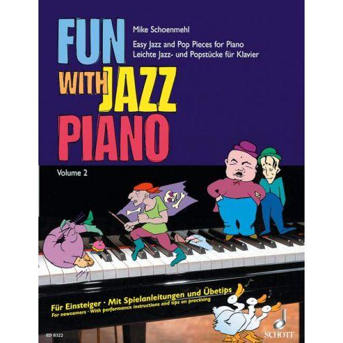 SCHOTT SCHOENMEHL MIKE - FUN WITH JAZZ PIANO BAND 2 - PIANO