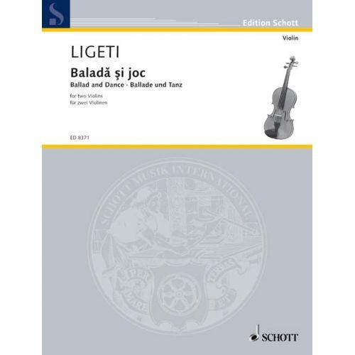SCHOTT LIGETI GYOERGY - BALLAD AND DANCE - 2 VIOLINS