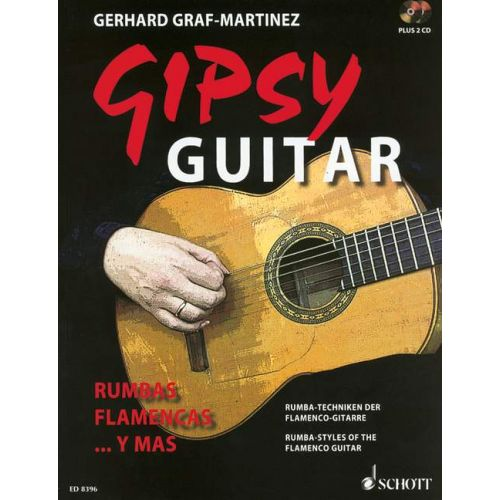 SCHOTT GRAF-MARTINEZ GERHARD - GIPSY GUITAR - GUITAR