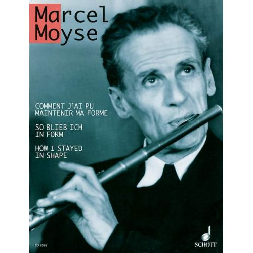 SCHOTT MOYSE MARCEL - HOW I STAYED IN SHAPE - FLUTE