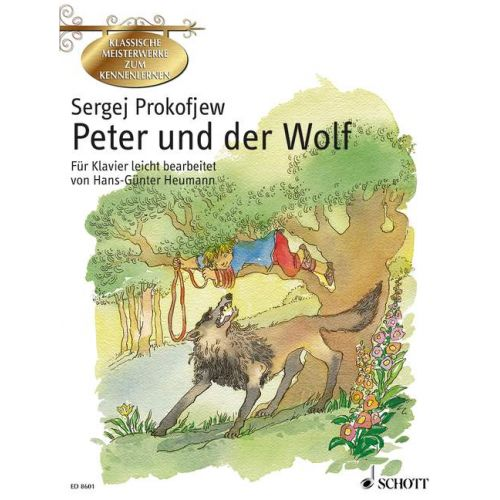 SCHOTT PROKOFIEFF SERGE - PETER AND THE WOLF OP. 67 - PIANO
