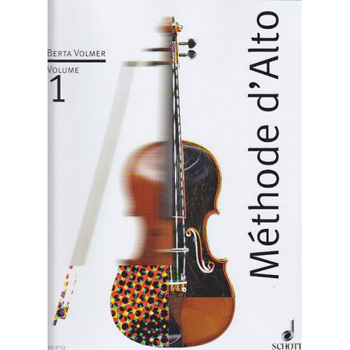 SCHOTT VOLMER BERTA - METHODE D'ALTO VOL 1