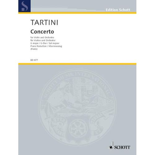SCHOTT TARTINI GIUSEPPE - CONCERTO IN G MAJOR - VIOLIN AND PIANO OR ORCHESTRA