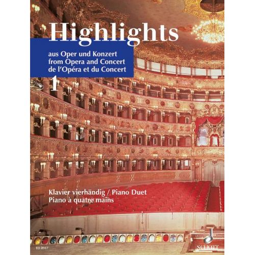 SCHOTT HIGHLIGHTS FROM OPERA AND CONCERT BAND 1 - PIANO
