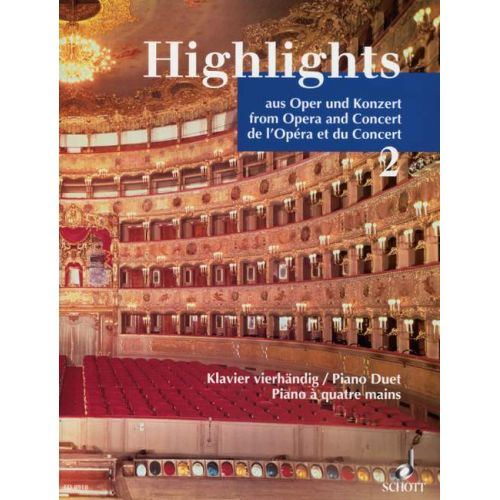 SCHOTT HIGHLIGHTS FROM OPERA AND CONCERT BAND 2 - PIANO