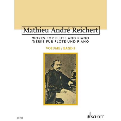 SCHOTT REICHERT M.A. - WORKS FOR FLUTE AND PIANO OP. 10, 11, 12, 14, 16, 17 BAND 2 - FLUTE AND PIANO