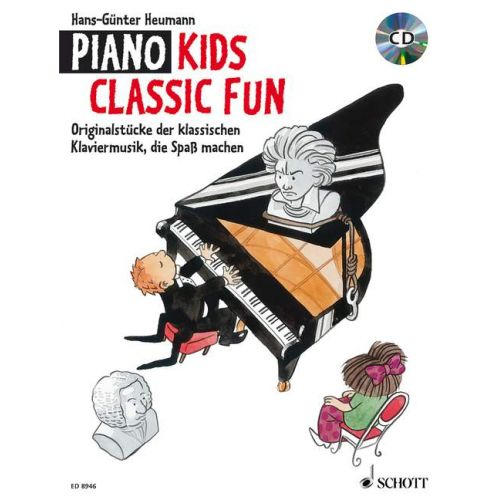SCHOTT HEUMANN HANS GUNTER - PIANO KIDS CLASSIC FUN - PIANO