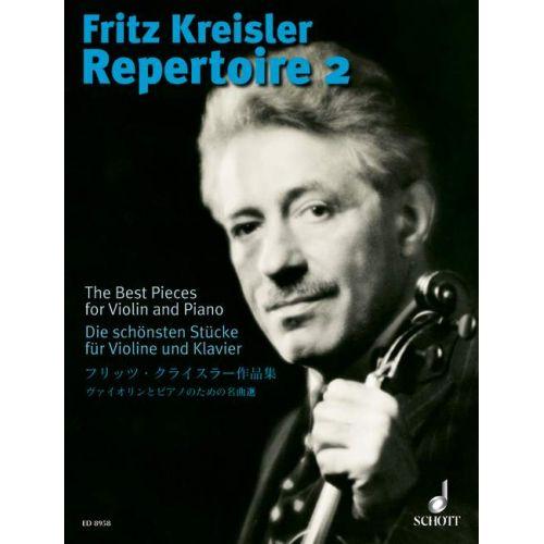 SCHOTT FRITZ KREISLER - REPERTOIRE VOL.2 - VIOLON ET PIANO