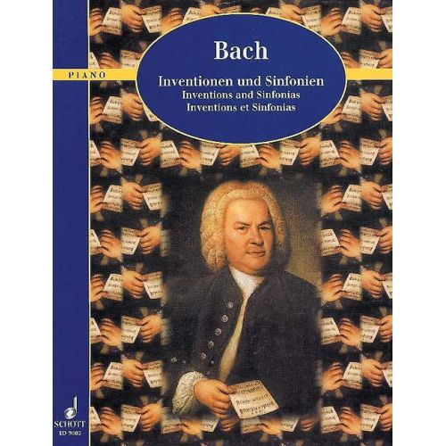 SCHOTT BACH J.S. - INVENTIONS AND SINFONIAS BWV 772 - 801 - PIANO