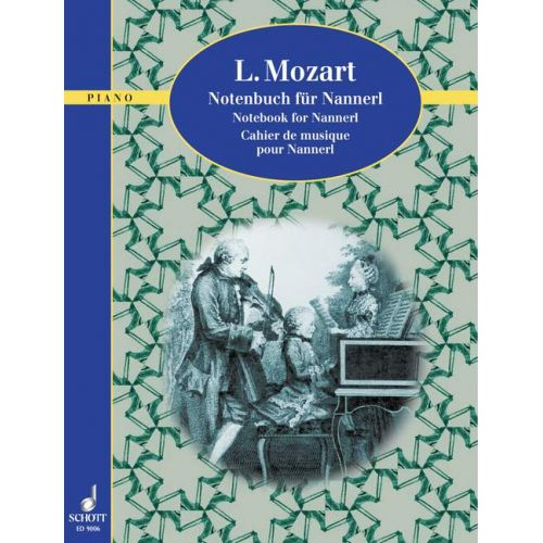 SCHOTT MOZART LEOPOLD - NOTEBOOK FOR NANNERL - PIANO