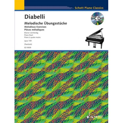 SCHOTT DIABELLI ANTON - MELODIOUS EXERCISES OP. 149 - PIANO
