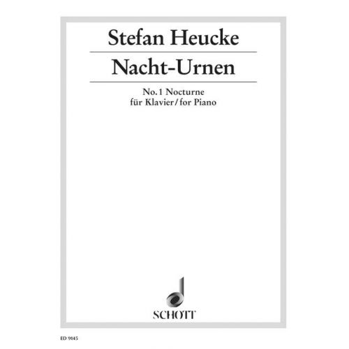 SCHOTT HEUCKE STEFAN - NIGHT-URNS OP. 32 - PIANO