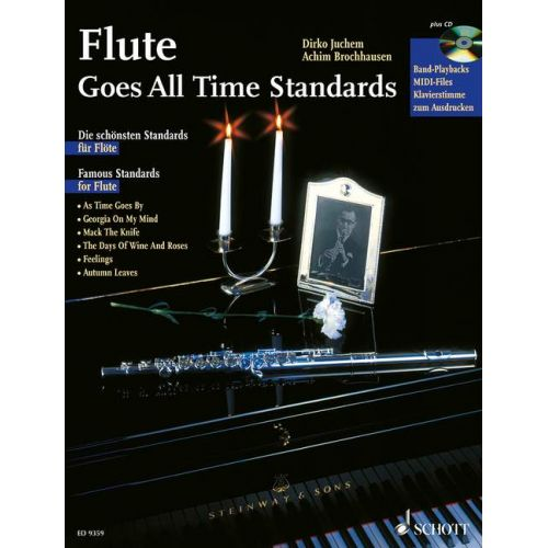 SCHOTT FLUTE GOES ALL TIME STANDARDS - FLUTE; PIANO AD LIB.