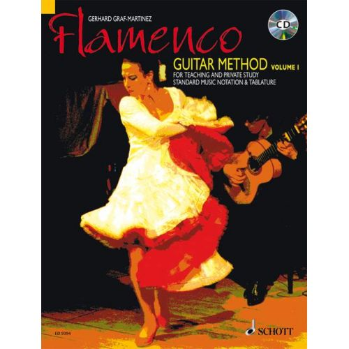 SCHOTT GRAF-MARTINEZ GERHARD - FLAMENCO GUITAR METHOD VOL. 1 - GUITAR
