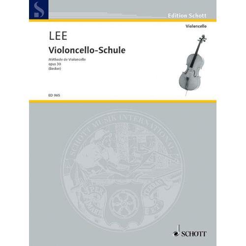 SCHOTT LEE SEBASTIAN - VIOLONCELLO - SCHOOL OP. 30 - CELLO