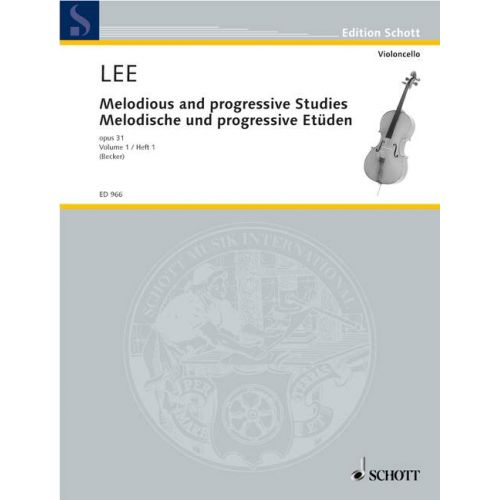 SCHOTT LEE SEBASTIAN - MELODIOUS AND PROGRESSIVE STUDIES OP 31 HEFT 1 - CELLO