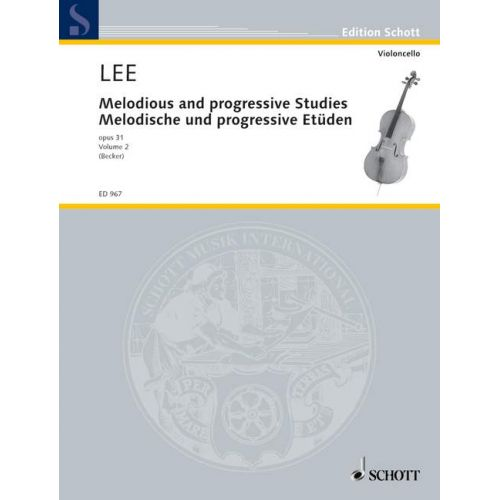 SCHOTT LEE SEBASTIAN - MELODIOUS AND PROGRESSIVE STUDIES OP 31 HEFT 2 - CELLO