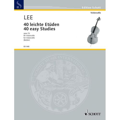 SCHOTT LEE SEBASTIAN - 40 EASY STUDIES OP 70 - CELLO