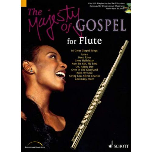 SCHOTT THE MAJESTY OF GOSPEL - FLUTE; PIANO AD LIB.