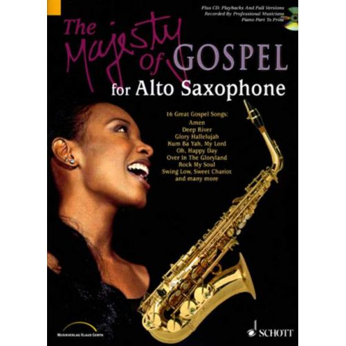 SCHOTT THE MAJESTY OF GOSPEL - ALTO SAXOPHONE, PIANO AD LIB.