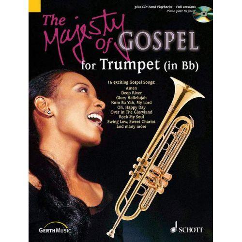 SCHOTT THE MAJESTY OF GOSPEL - TRUMPET IN BB, PIANO AD LIB