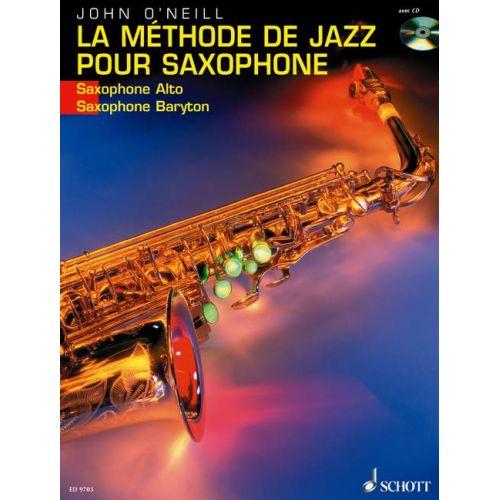 SCHOTT O'NEILL - LA METHODE DE JAZZ POUR SAXOPHONE + CD