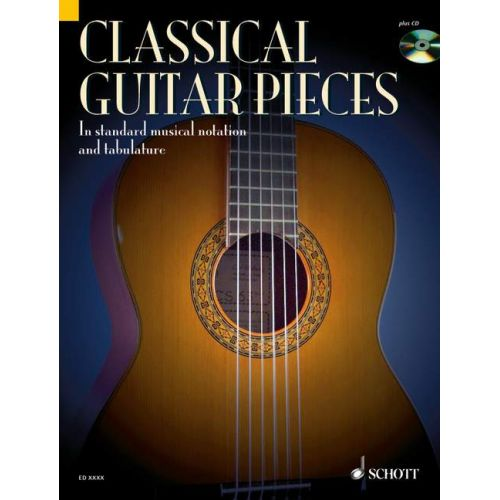 SCHOTT CLASSICAL GUITAR PIECES - GUITAR