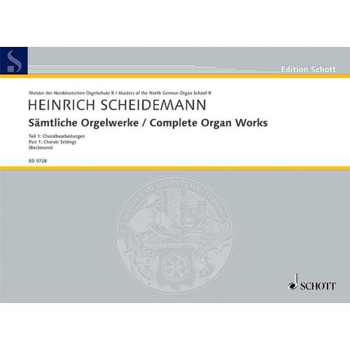 SCHOTT SCHEIDEMANN HEINRICH - COMPLETE ORGAN WORKS TEIL 1 - ORGAN