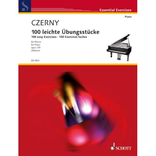 SCHOTT CZERNY CARL - 100 EASY EXERCISES OP. 139 - PIANO