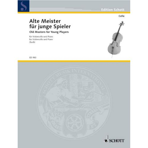 SCHOTT OLD MASTERS FOR YOUNG PLAYERS - CELLO AND PIANO
