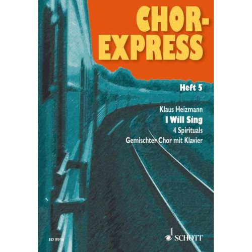 SCHOTT CHOR-EXPRESS HEFT 5 - MIXED CHOIR AND PIANO