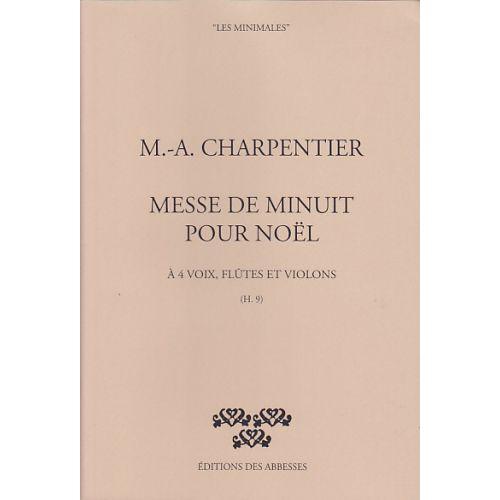 EDITIONS DES ABBESSES CHARPENTIER M.A. - MESSE DE MINUIT POUR NOEL