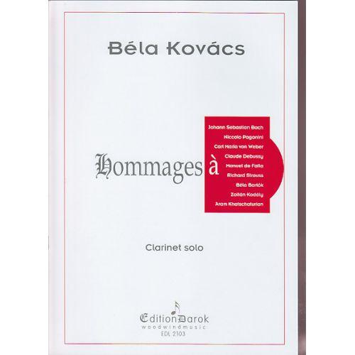 DAROK EDITION KOVACS BELA - HOMMAGES - CLARINETTE
