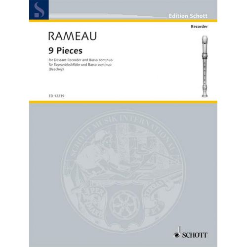 SCHOTT RAMEAU J. PH. - 9 PIECES - FLB SOPRANO ET PIANO