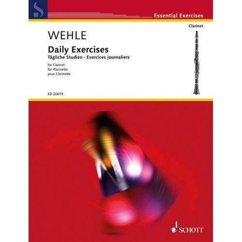 SCHOTT WEHLE R.- DAILY EXERCISES- CLARINETTE