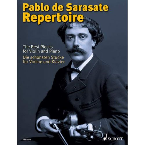 SCHOTT PABLO DE SARASATE REPERTOIRE - VIOLON, PIANO
