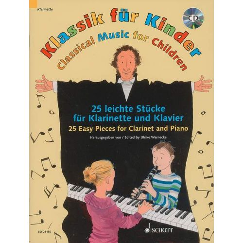 SCHOTT CLASSICAL MUSIC FOR CHILDREN + CD - CLARINET, PIANO