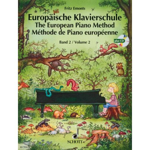 SCHOTT EMONTS FRITZ - THE EUROPEAN PIANO METHOD BAND 2 - PIANO