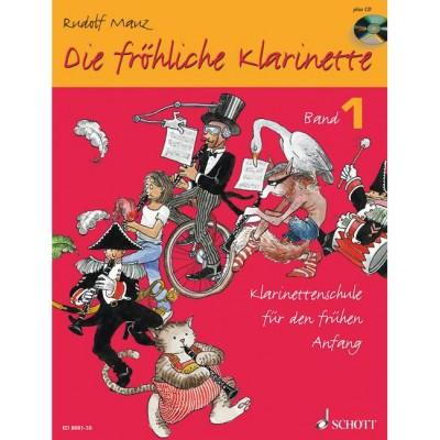 SCHOTT MAUZ RUDOLF - DIE FROHLICHE KLARINETTE VOL 1 + CD