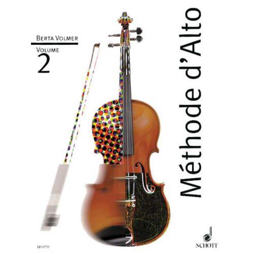 SCHOTT VOLMER BERTA - METHODE D'ALTO VOLUME 2 - VIOLA