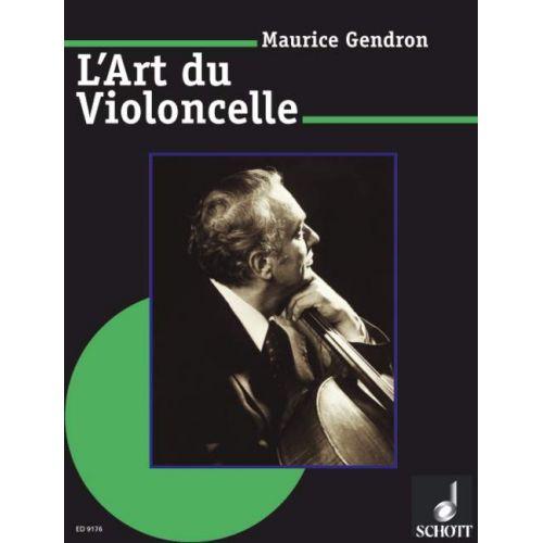 SCHOTT GENDRON MAURICE - L'ART DU VIOLONCELLE