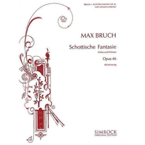 SIMROCK BRUCH MAX - SCOTTISH FANTASY OP 46 - VIOLIN AND ORCHESTRA