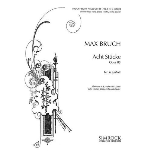 SIMROCK BRUCH MAX - 8 PIECES IN G MINOR OP. 83/6 - VIOLIN , VIOLA AND PIANO