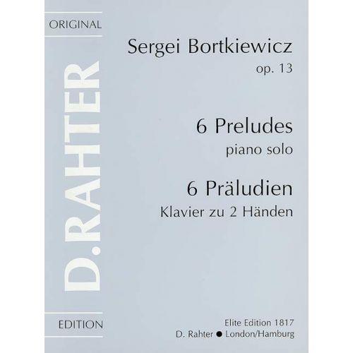 SIMROCK BORTKIEWICZ S. - 6 PRELUDES OP.13 - PIANO