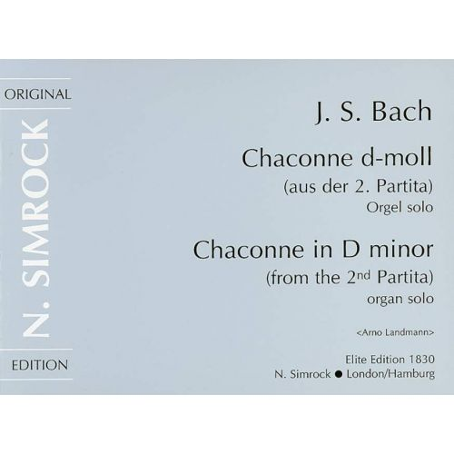 SIMROCK BACH J.S. - CHACONNE IN D MINOR - ORGAN